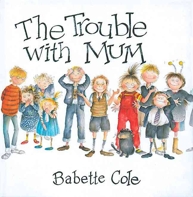 The Trouble with Mum